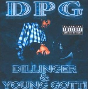 Dillinger & Young Gotti - Image: Tha Dogg Pound Dillinger & Young Gotti