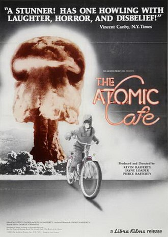 The Atomic Cafe - Theatrical release poster