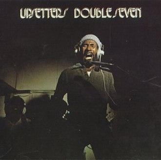 Double Seven - Image: The Upsetters Double Seven