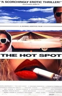 <i>The Hot Spot</i> 1990 film by Dennis Hopper