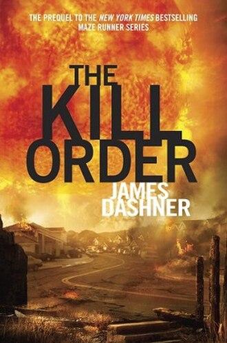 The Kill Order - Book cover of The Kill Order