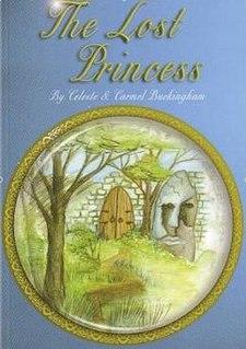 <i>The Lost Princess</i> (Celeste and Carmel Buckingham book) book by Celeste Buckingham
