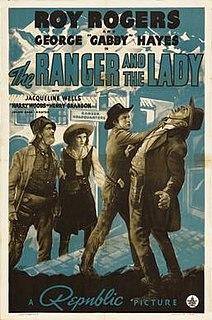 <i>The Ranger and the Lady</i> 1940 film by Joseph Kane