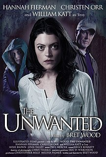 <i>The Unwanted</i> 2014 film by Bret Wood