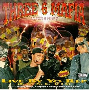 Live by Yo Rep - Image: Three 6 Mafia Live By Yo Rep 00 Front Cover