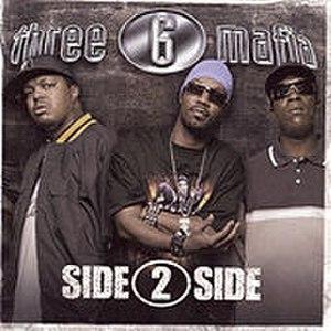 Side 2 Side - Image: Three 6 Mafia Side 2 Side