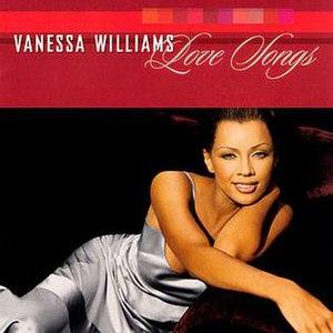 Love Songs (Vanessa Williams album) - Image: Vanessa Williams Love Songs