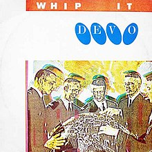 "A 7"" single cover showing five men huddled around a globe. The image features distorted colors. The words ""WHIP IT"" and ""DEVO"" appear at the top of the cover."