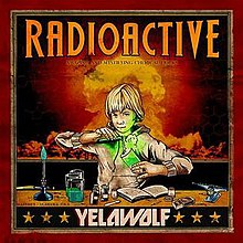 Yelawolf Radioactive Album Leak Listen and Download