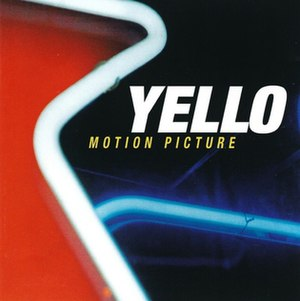 Motion Picture (album) - Image: Yello Motion Picture CD cover
