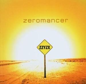 Zzyzx (album) - Image: Zeromancer Zzyzx