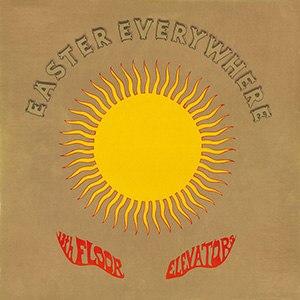 Easter Everywhere - Image: 13th Floor Elevators Easter Everywhere