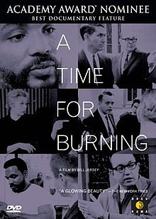 A Time for Burning - Wikipedia