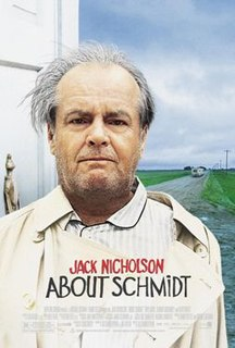 <i>About Schmidt</i> 2002 American comedy-drama film directed by Alexander Payne