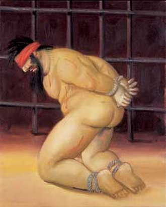 Fernando Botero - Fernando Botero, Abu Ghraib, 2005, oil on canvas. Botero painted the abuses of Abu Ghraib between 2004 and 2005 as a permanent accusation