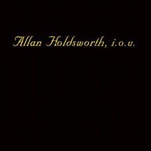 I.O.U. (album) - Image: Allan Holdworth 1982 I.O.U