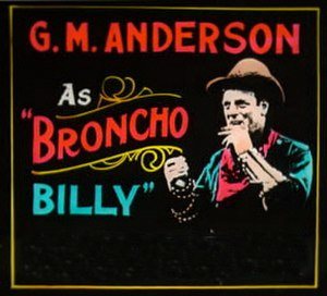 Chicago film industry - An Advertisement for a western produced by Essanay founder, Brocho Billy Anderson