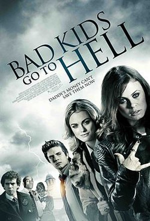 Bad Kids Go to Hell - Image: Bad Kids Go to Hell