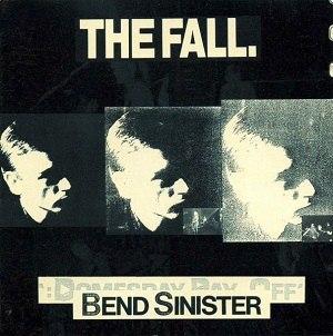 Bend Sinister (album) - Image: Bend Sinister