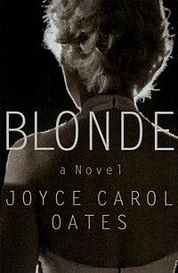 Joyce Carol Oates book, Blonde