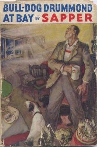 Bulldog Drummond at Bay (novel) - First edition cover of Bulldog Drummond at Bay
