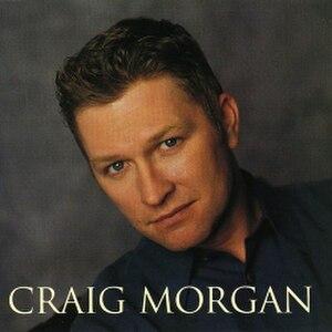Craig Morgan (album) - Image: Craig Morgan Album
