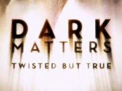 Dark Matters Twisted But True title card.png