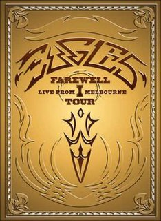 <i>Farewell 1 Tour: Live from Melbourne</i> 2005 video by Eagles