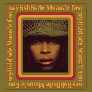 Mama's Gun - Image: Erykah Badu Mama's Gun