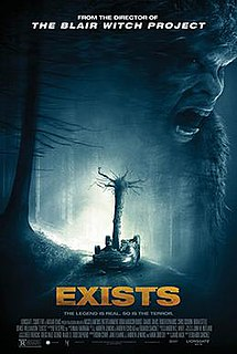 <i>Exists</i> (film) 2014 American film directed by Eduardo Sánchez