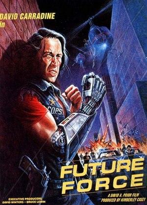 Future Force (film) - Image: Future force david carradine david a prior
