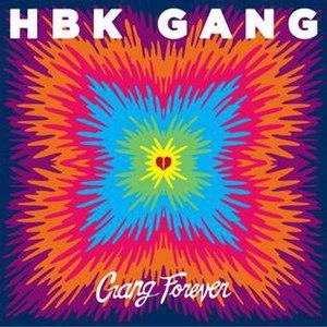 Gang Forever - Image: Gang Forever
