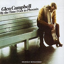 Glen Campbell By the Time I Get to Phoenix album cover.jpg