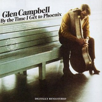 By the Time I Get to Phoenix (album) - Image: Glen Campbell By the Time I Get to Phoenix album cover