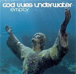 Empty (God Lives Underwater album) - Image: God Lives Underwater Empty