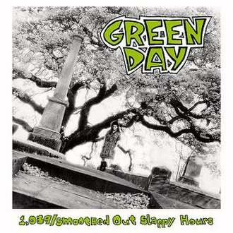 1,039/Smoothed Out Slappy Hours - Image: Green Day 1,039 Smoothed Out Slappy Hours cover