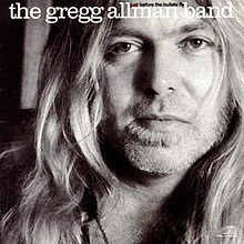 Gregg Allman Band Just Before The Bullets Fly.jpg