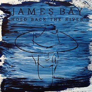 Hold Back the River (James Bay song) - Image: Hold Back the River