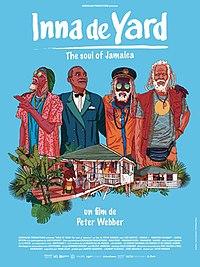 Inna De Yard: The Soul of Jamaica