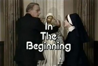 In the Beginning (TV series) - Image: Inthe Beginning titlescreen