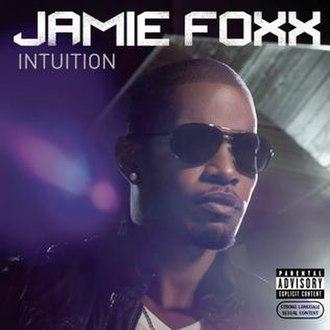 Intuition (Jamie Foxx album) - Image: Jamie Foxx Intuition 2008