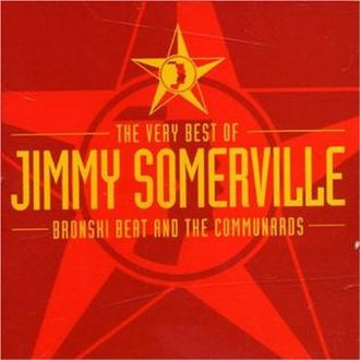 The Very Best of Jimmy Somerville, Bronski Beat and The Communards - Image: Jimmy Somerville, Bronski Beat and The Communards, The Very Best of