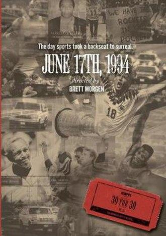 June 17th, 1994 - Image: June 17th, 1994 film