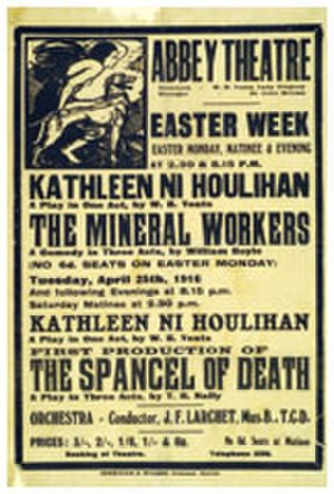 Kathleen Ni Houlihan - Kathleen Ni Houlihan, Abbey Theatre, 1916