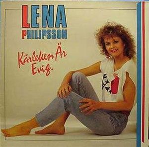 Kärleken är evig - Image: Lena Philipsson Kärleken är evig album cover