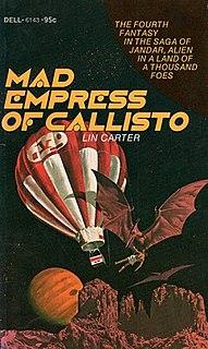 <i>Mad Empress of Callisto</i> book by Lin Carter