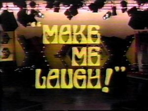 Make Me Laugh - Image: Make Me Laugh '79