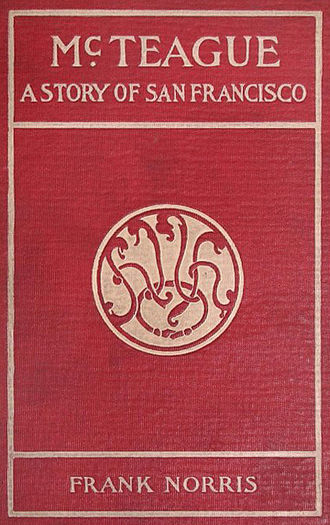 McTeague - Image: Mc Teague First Edition cover