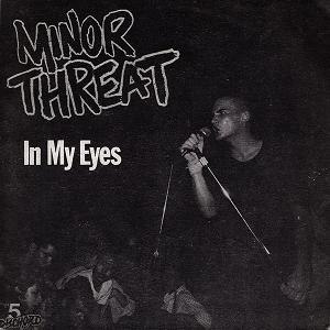 Minor Threat (album) - In My Eyes EP