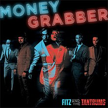Fitz and the tantrums moneygrabber